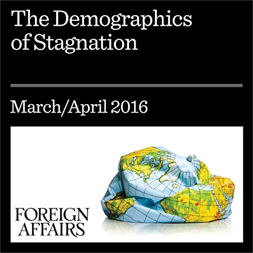The Demographics of Stagnation audiobook cover art