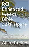 RCI Enhanced Weeks Bible - 2020 Upate: The Latest Information On the Luxury Registry Collection and RCI Gold Membership Benefits (English Edition)