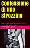 Confessione di uno strozzino: Le schiave sessuali della porta accanto (Sesso e soldi)