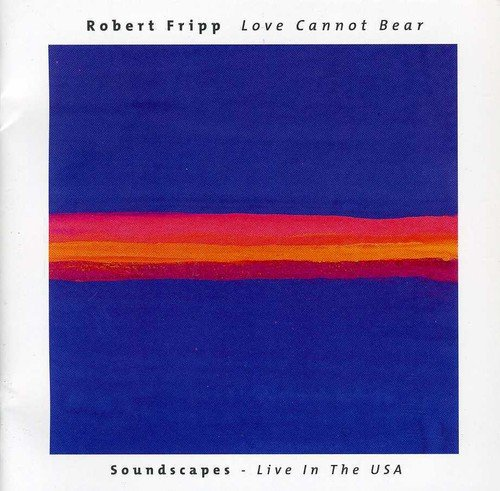 Love Cannot Bear (Soundscapes - Live In