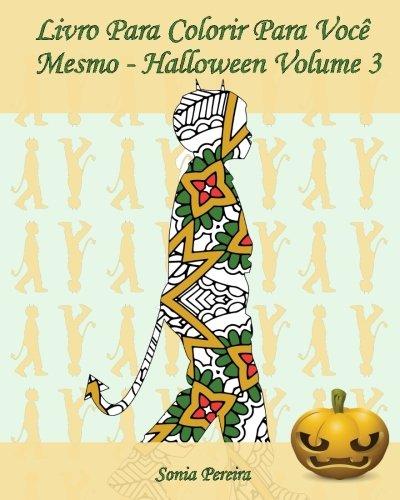 Livro Para Colorir Para Você Mesmo - Halloween - Volume 3: 25 silhuetas de crianças em trajes de Halloween