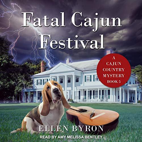 Fatal Cajun Festival: Cajun Country Mystery Series, Book 5