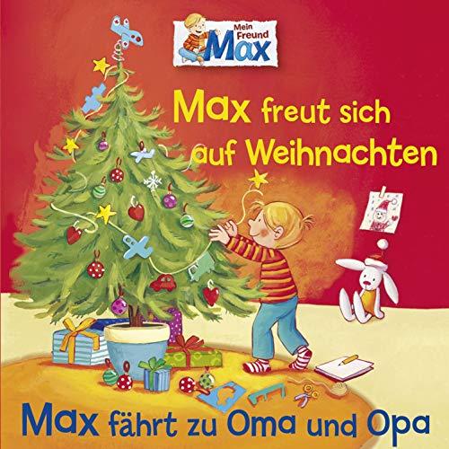 Max freut sich auf Weihnachten / Max fährt zu Oma und Opa Titelbild