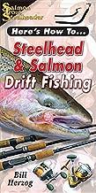 Steelhead & Salmon Drift Fishing (Here's How To, )