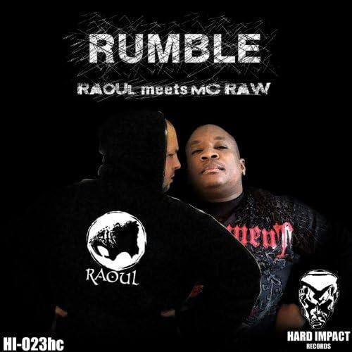 Raoul, MC Raw