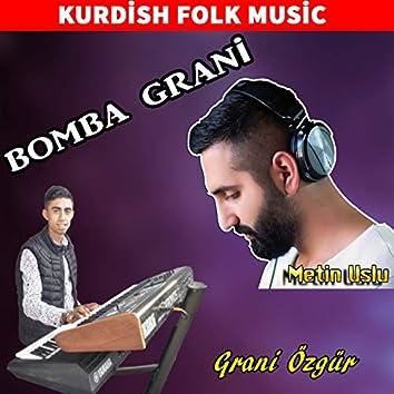 Bomba Grani (feat. Grani Özgür) [Kurdish Folk Music]