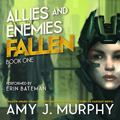 Allies and Enemies: Fallen Audiobook By Amy J. Murphy cover art