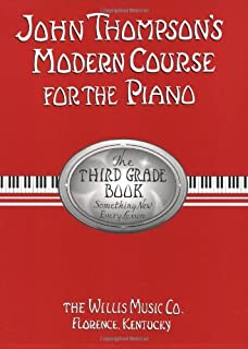 John Thompson's Modern Course for the Piano - Third