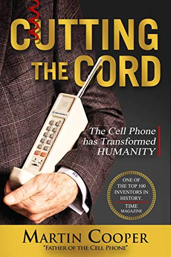 Cutting the Cord: The Cell Phone ha…