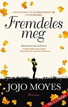 Fremdeles meg (Lou Clark Book 3) (Norwegian Edition) by [Jojo Moyes]