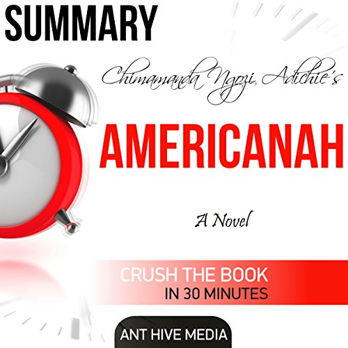 Summary of Chimamanda Ngozi Adichie's Americanah cover art