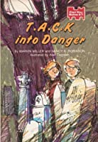 T*A*C*K* into Danger (Can You Solve It?, #3) 0590324055 Book Cover