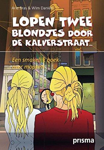 Lopen twee blondjes door de Kalverstraat: een smakelijk boek over moppen