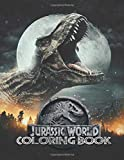 Jurassic World Coloring Books: Perfect Gift For Kids and Adults, Mega Fan of Jurassic World With Amazing Artwork. Keep Them Happy on Christmas and New Year Eve