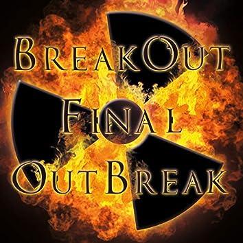 Final Outbreak