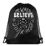 Almost-Okay-Shop Always Believe In The Impossible - Bolsa deportiva con cordón, bolsa de viaje