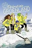 Opération Groenland - Lecture roman jeunesse aventure écologie animaux - Dès 9 ans