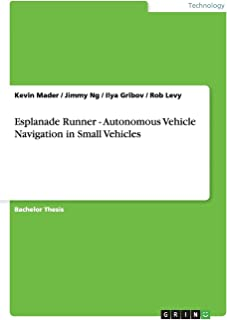 Esplanade Runner - Autonomous Vehicle Navigation in Small Vehicles