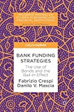 Bank Funding Strategies: The Use of Bonds and the Bail-in Effect