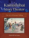 Kamishibai Story Theater: The Art of Picture Telling (English Edition)