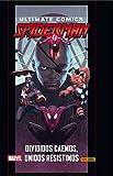 Ultimate 87. Ultimate Spiderman 35. Divididos Caemos, Unidos...
