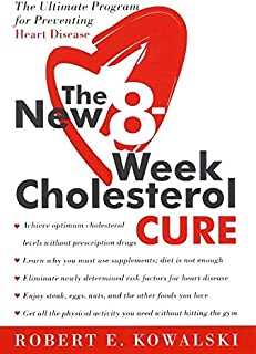 The New 8-Week Cholesterol Cure: The Ultimate Program for Preventing Heart Disease