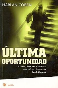 Ultima oportunidad  FICCIÓN   Spanish Edition