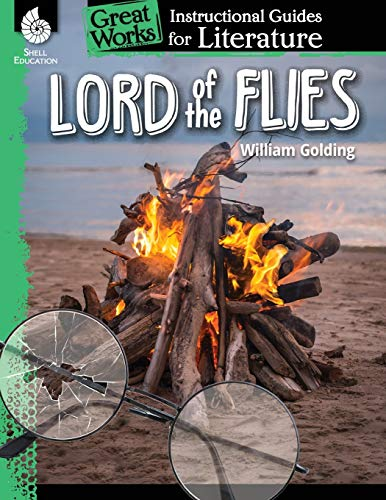 Lord of the Flies: An Instructional Guide for Literature (Great Works)