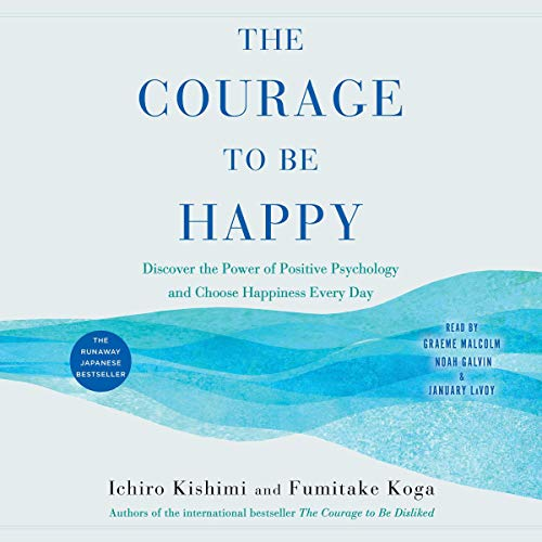 Page de couverture de The Courage to Be Happy