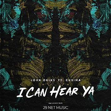 I Can Hear Ya