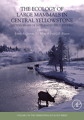 The Ecology of Large Mammals in Central Yellowstone: Sixteen Years of Integrated Field Studies (Terrestrial Ecology) (Volume 3)
