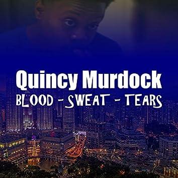 Blood - Sweat - Tears