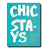 Chic Stays, Conde Nast Travel (Classics) [Idioma Inglés]: Condé Nast Traveller`s Favourite People On Their Favourite Places