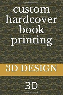 custom hardcover book printing: 3D