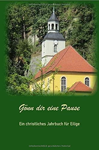 Christliches Jahrbuch / Gönn dir eine Pause: Christliches Jahrbuch