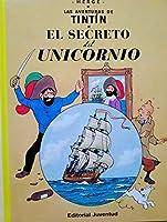 Las aventuras de Tintin 11: El Secreto Del Unicornio / the Secret of the Unicorn