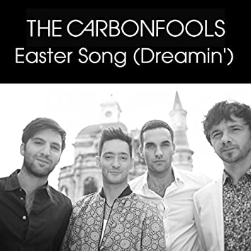 Easter Song (Dreamin)