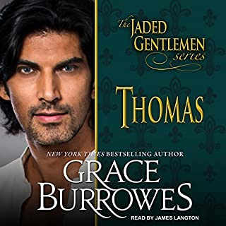 Thomas     Jaded Gentlemen Series, Book 1              By:                                                                                                                                 Grace Burrowes                               Narrated by:                                                                                                                                 James Langton                      Length: 9 hrs and 51 mins     71 ratings     Overall 4.1