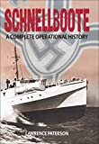 Schnellboote: A Complete Operational History (English Edition)