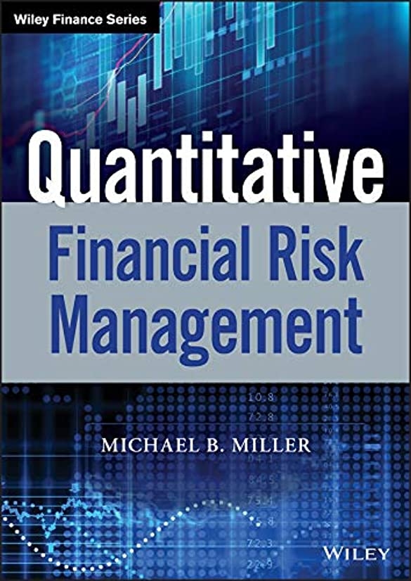Quantitative Financial Risk Management (Wiley Finance) (English Edition)