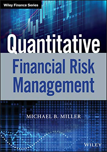 Quantitative Financial Risk Management (Wiley Finance Editions)