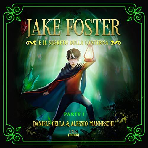 Diseño de la portada del título Jake Foster e il Segreto della Lanterna 1