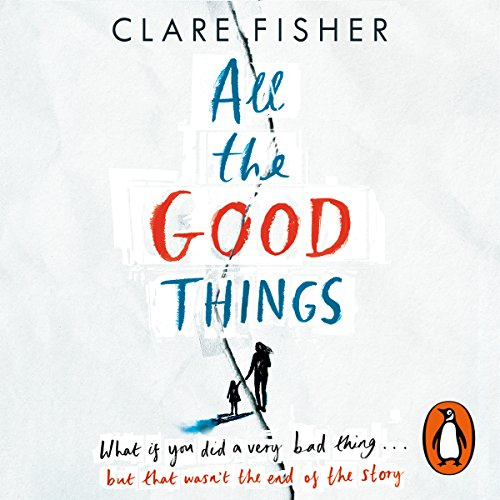 All the Good Things cover art
