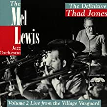 The Definitive Thad Jones, Vol. 2: Live at the Village Vanguard by Mel Lewis Jazz Orchestra (1992-01-15)