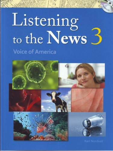Listening to the News 3, Voice of America w/MP3 Audio CD, Dictation Book, and Transcripts & Answer Key (intermediate-level listening comprehension ... featuring Voice of America news content)