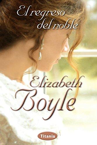 El regreso del noble de Elisabeth Boyle
