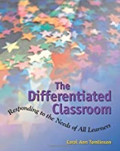 Differentiated Classroom: Responding to Needs of All Lrnrs by Carol Ann Tomlinson (Jan 1 1999)
