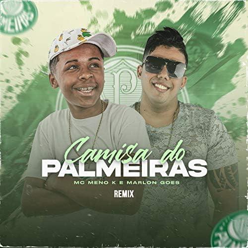 Camisa do Palmeiras (Remix) de MC MENO K & Marlon Góes en ...