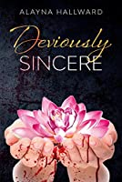 Deviously Sincere (Demented Minds Collection)