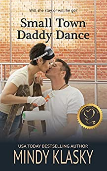 Small Town Daddy Dance: A True Love Classic by [Mindy Klasky]